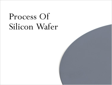 Process Of Silicon Wafer
